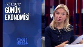 Günün Ekonomisi 17.11.2017 Cuma