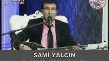 Sami Yalçın - Bir Hoş Bir Hoş Bakar & Loy Loy