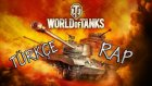 World of Tanks Türkçe Rap