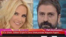 Ece Erken, Gülben Ergen'in Dava Dilekçesinde Magazin Figürü Olarak Gösterilmesine Çıldırdı