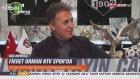 Fikret Orman: Cenk Tosun'un Bonservisi 150 milyon Euro