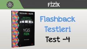 Flashback Testleri - Test -4