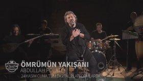 Abdullah Polatcı - Ömrümün Yakışanı / 24 Kasım'da Tüm Digital Platformlarda