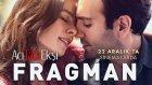 Acı Tatlı Ekşi - Fragman (22 Aralık'ta Sinemalarda)