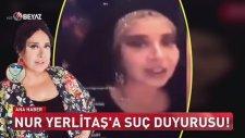 Nur Yerlitaş'ın Özür Dilemesi