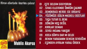 Muhlis Akarsu - Yüzümüze Gülen Maskeli Dostlar