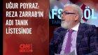 Uğur Poyraz: Reza Zarrab'ın Adı Tanık Listesinde
