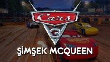 Cars 3: Driven To Win | Şimşek Mcqueen