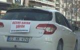 Kadın Sürücünün Aracına Astığı İlginç Pankart  İstanbul