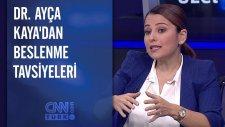 Dr. Ayça Kaya: Miktar Az, Çeşit Bol Yemek Daha Doğru