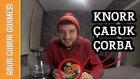 Knorr Çabuk Çorba Denedim | Abur Cubur Gurmesi