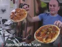 Astronotların Uzayda Pizza Pişirmesi