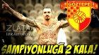 İbrahimovic Bizi Şampiyon Yap ! Kariyer #10