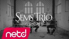 Şems Trio - Ayağında Kundura