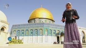Dünyayı Geziyorum - Kudüs (18 Haziran 2017)