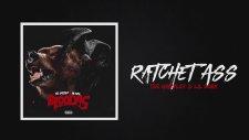 Lil Durk - Ratchet Ass feat. Tee Grizzley