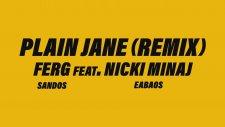 A$ap Ferg - Plain Jane Remix feat. Nicki Minaj