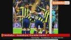 Fenerbahçe - Karabükspor Maçından Kareler -1-