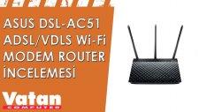 Asus DSL-AC51 Adsl - Vdsl Wi-Fi Modem Router İncelemesi