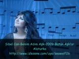 Sibel Can-Benim Adım Aşk-2009-Bütün Aşklar Alaturk