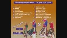 Sözlü Anadolu Oyun Havaları - Süt İçtim Dilim Yandı