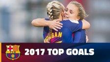 Barcelona Kadın Futbol Takımının 2017'ye Damga Vuran Golleri