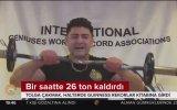 Bir Saatte 26 Ton Kaldırıp Guinness Rekoru Kıran Türk