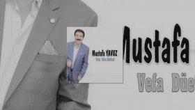 Mustafa Yavuz - Şimdi Dokunsalar Ağlayacağım