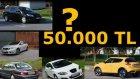 50.000 Tl' Ye Hangi Otomobil Alınır?