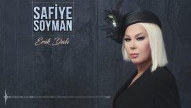 Safiye Soyman - Erik Dalı