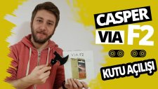 4 Kameralı Telefon - Casper Vıa F2 Kutu Açılışı