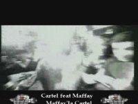 Cartel Feat Maffay - Maffay'la Cartel