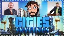 Büyük Başgan Görev Başında | Cities : Skylines