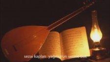 Sezai Kaplan - Yağmurun Sesine Bak