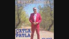 Karabüklü Murat Akkaya - Çatlada Patla