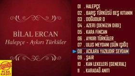 Bilal Ercan - Acılara Yazılıdır Sevdam