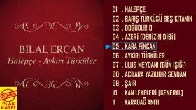 Bilal Ercan - Kara Fincan