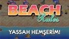 Beach Rules | Yassah Hemşerim!