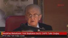 Beşiktaş Belediyesi Yeni Başkanını Seçti CHP'li Tahir Doğaç