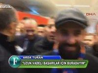 Arda Turan'a Atatürk Havalimanında Coşkulu Karşılama