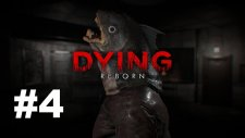 Dying: Reborn #4