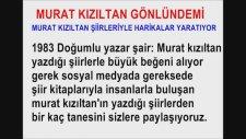 Murat Kızıltan Gönlündemi
