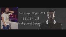 Gazapizm - Bu Hayatın Heyecanı Yok