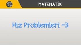 Hız Problemleri -3