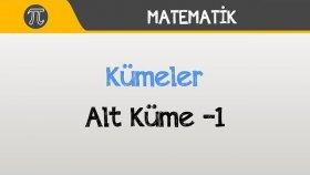 Kümeler - Alt Küme -1