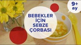 Bebekler İçin Sebze Çorbası - (Lezzetli ve Sağlıklı) (9 Ay +) | İki Anne Bir Mutfak