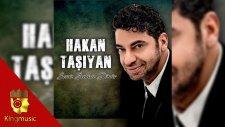Hakan Taşıyan - Değmen Benim Gamlı Yaslı Gönlüme - ( Official Audio )