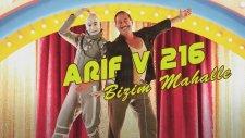 Cem Yılmaz & Ozan Güven - Bizim Mahalle (Arif V 216 Film Şarkıları)