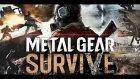 Kojıma'nın Kemikleri Sızlar ! | Metal Gear Survive [ İlk Bakış ]
