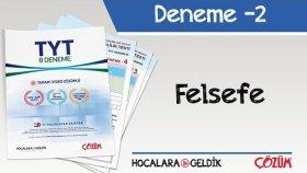 8'li TYT Denemesi -2 / Felsefe